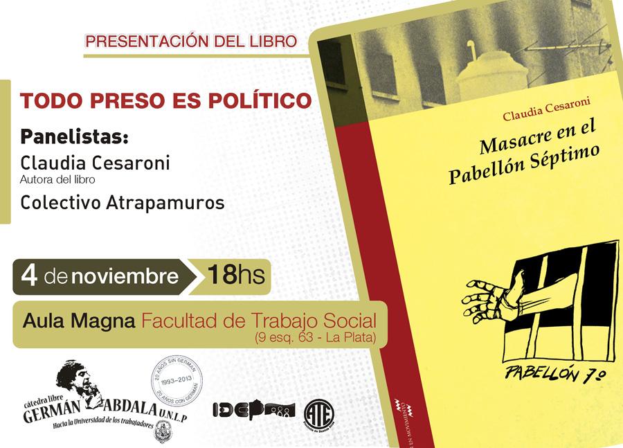 """Presentación del libro """"Masacre en el pabellón séptimo""""."""